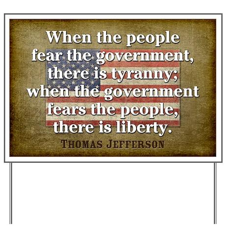 Jefferson: Liberty vs. Tyranny Yard Sign
