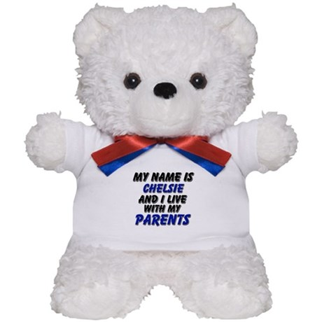 my name is chelsie and I live with my parents Tedd