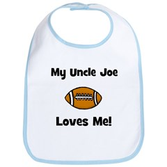 My Uncle JOE Loves Me - Football - Bib