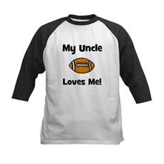 My Uncle Loves Me - Football Kids Baseball Jersey