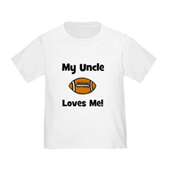 My Uncle Loves Me - Football T