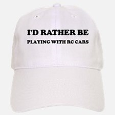 Rather be Playing with RC Car Baseball Baseball Cap