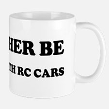Rather be Playing with RC Car Mug
