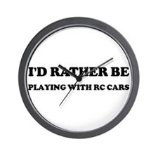 Rather be Playing with RC Car Wall Clock