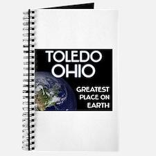 toledo ohio - greatest place on earth Journal