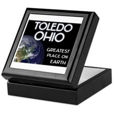 toledo ohio - greatest place on earth Keepsake Box