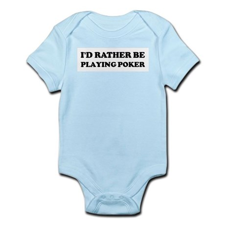 Rather be Playing Poker Infant Creeper