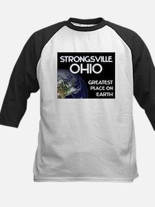 strongsville ohio - greatest place on earth Tee