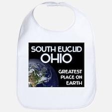south euclid ohio - greatest place on earth Bib