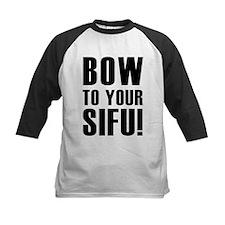 BOW TO YOUR SIFU! Tee
