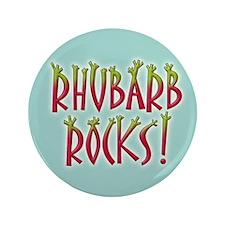 "Rhubarb Rocks 3.5"" Button"