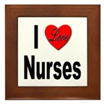 I Love Nurses Framed Tile
