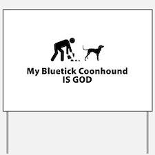 Bluetick Coonhound Yard Sign