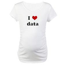 I Love data Shirt