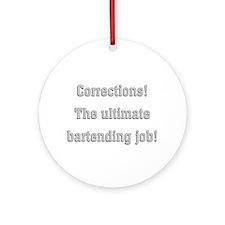 Corrections Ornament (Round)