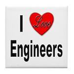 I Love Engineers Tile Coaster