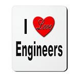 I Love Engineers Mousepad