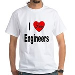 I Love Engineers (Front) White T-Shirt