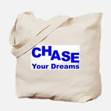 Chase Your Dreams TM Tote Bag
