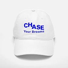Chase Your Dreams TM Baseball Baseball Cap