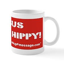Jesus was a Hippy Mug