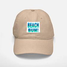 Beach Bum! Baseball Baseball Cap