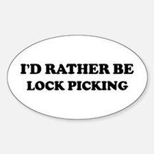 Rather be Lock Picking Oval Decal