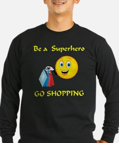 Shopping Makes Us Heroes T