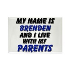 my name is brenden and I live with my parents Rect