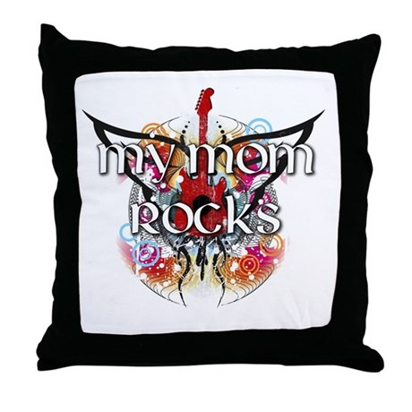 My Mom Rocks Throw Pillow