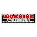 $20. Worth of Ammo Bumper Sticker (10 pk)