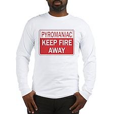 Pyromaniac Long Sleeve T-Shirt