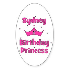 1st Birthday Princess Sydney! Oval Decal