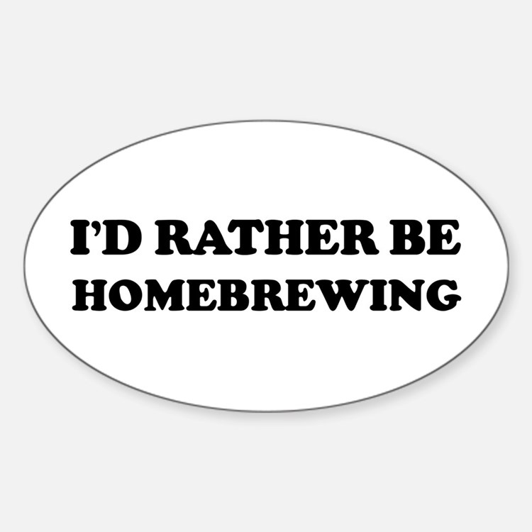 Rather be Homebrewing Oval Decal