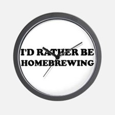 Rather be Homebrewing Wall Clock