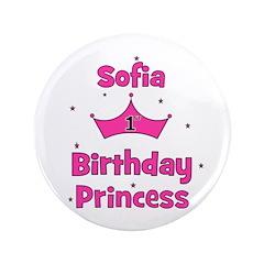 "1st Birthday Princess Sofia! 3.5"" Button"