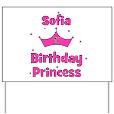 1st Birthday Princess Sofia! Yard Sign