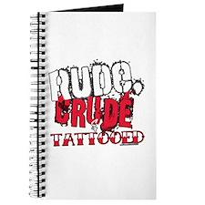 Rude, Crude and Tattooed Journal
