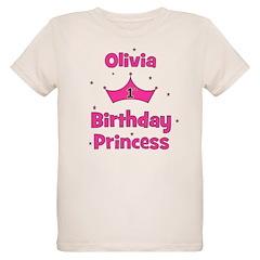 1st Birthday Princess Olivia! T-Shirt