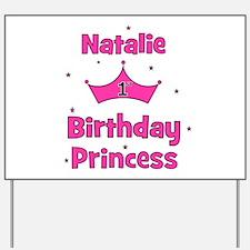1st Birthday Princess Natalie Yard Sign