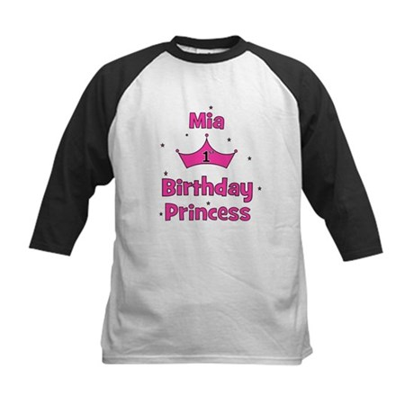 1st Birthday Princess Mia! Kids Baseball Jersey