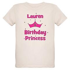 1st Birthday Princess Lauren! T-Shirt