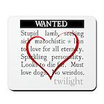 Twilight Wanted Mousepad