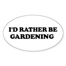 Rather be Gardening Oval Stickers