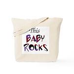 This Baby Rocks Tote Bag
