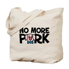 NO MORE PORK Tote Bag