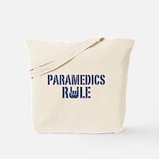 Paramedics Rule Tote Bag