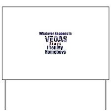 Vegas Yard Sign