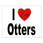 I Love Otters Small Poster