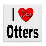 I Love Otters Tile Coaster